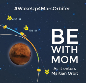 Be there for Mangalyaan orbital insertion!