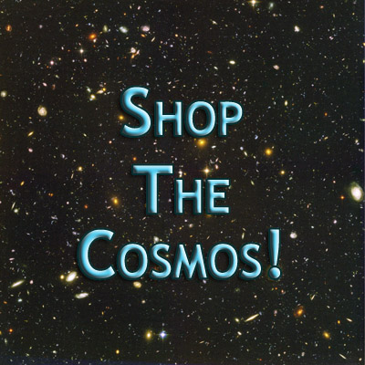 Shop The Cosmos!